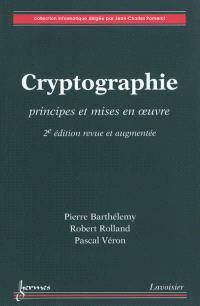 Cryptographie : principes et mises en oeuvre