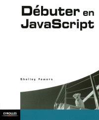 Débuter en JavaScript