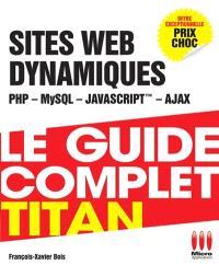 Développez vos sites dynamiques avec PHP MySQL et Ajax
