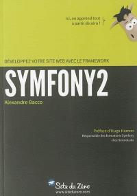 Développez votre site Web avec le framework Symfony2