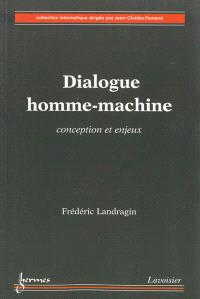 Dialogue homme-machine : conception et enjeux