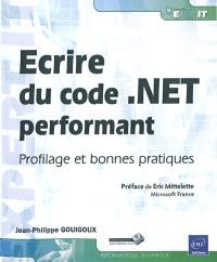 Ecrire du code .Net performant : profilage et bonnes pratiques