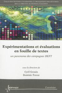 Expérimentations et évaluations en fouille de textes : un panorama des campagnes DEFT