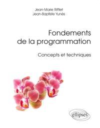 Fondements de la programmation : concepts et techniques
