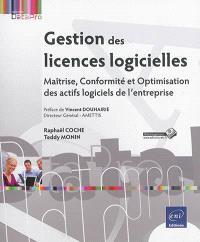 Gestion des licences logicielles : maîtrise, conformité et optimisation des actifs logiciels de l'entreprise