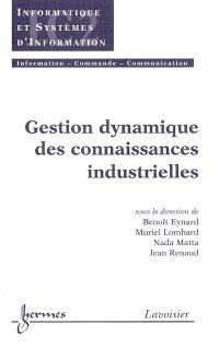 Gestion dynamique des connaissances industrielles