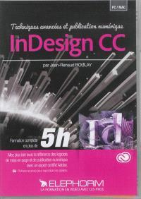 InDesign CC : techniques avancées et publication numérique