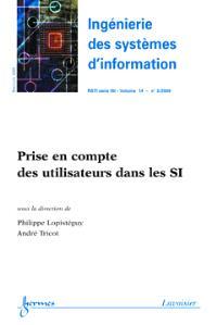 Ingénierie des systèmes d'information. n° 3 (2009), Prise en compte des utilisateurs dans les SI