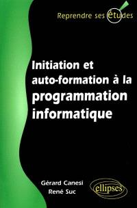 Initiation et auto-formation à la programmation informatique