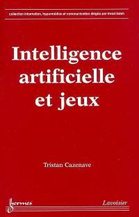Intelligence artificielle et jeux