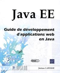 Java EE : guide de développement d'applications Web en Java