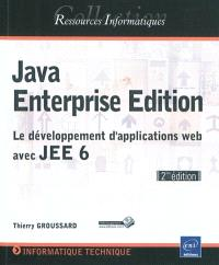Java enterprise edition : le développement d'applications Web avec JEE 6