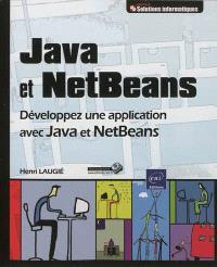 Java et NetBeans : développez une application avec Java et NetBeans