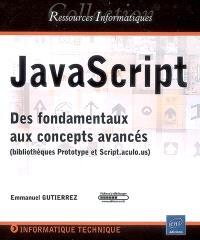JavaScript : des fondamentaux aux concepts avancés : bibliothèques Prototype et Script.aculo.us