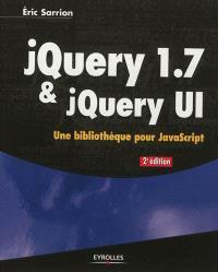 jQuery 1.7 & jQuery UI : une bibliothèque pour JavaScript