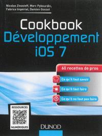 Le développement iOS 7 : 60 recettes de pros