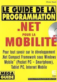 Le guide de la programmation .Net pour la mobilité