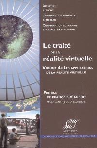 Le traité de la réalité virtuelle. Volume 4, Les applications de la réalité virtuelle