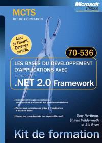 Les bases du développement d'applications avec .Net 2.0 : examen 70-536