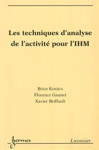 Les techniques d'analyse de l'activité pour l'interaction homme-machine