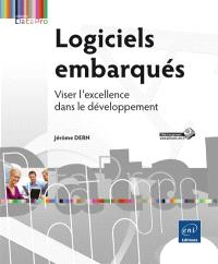 Logiciels embarqués : viser l'excellence dans le développement