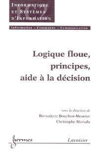 Logique floue : principes, aide à la décision