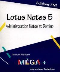 Lotus Notes administration V.5