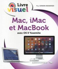 Mac, iMac et MacBook : avec OS X Yosemite