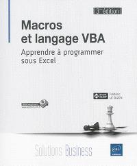 Macros et langage VBA : apprendre à programmer sous Excel