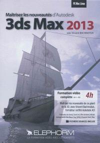 Maîtrisez les nouveautés d'Autodesk 3DS Max 2013
