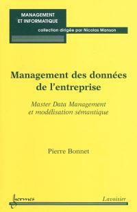 Management des données de l'entreprise : Master Data Management et modélisation sémantique