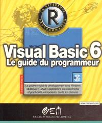 Microsoft Visual Basic 6 : le guide du programmeur