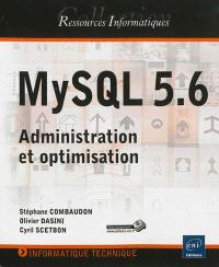 MySQL 5.6 : administration et optimisation
