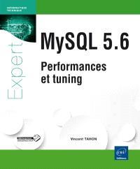 MySQL 5.6 : performances et tuning : versions 5.1 à 5.6