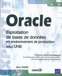 Oracle : exploitation de bases de données en environnement de production sous Unix