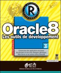 Oracle 8 : les outils de développement