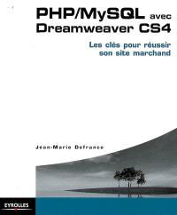 PHP-MySQL avec Dreamweaver CS4 : les clés pour réussir son site marchand