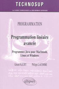 Programmation linéaire avancée : programmes Java pour Macintosh, Linux et Windows