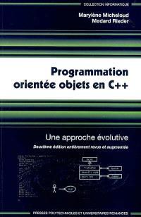 Programmation orientée objets en C++ : une approche évolutive