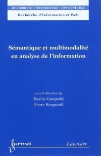 Sémantique et multimodalité en analyse de l'information