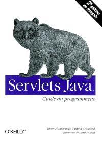 Servlets Java : guide du programmeur