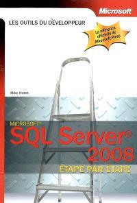 SQL Server 2008 étape par étape