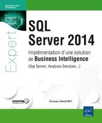 SQL Server 2014 : implémentation d'une solution de business intelligence (SQL Server, Analysis Services, Power BI...)