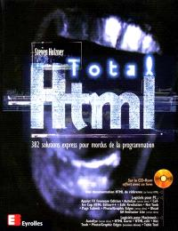 Total HTML : 382 solutions express pour mordus de la programmation