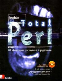 Total Perl : 660 solutions express pour mordus de la programmation
