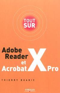 Tout sur Adobe Reader et Acrobat X Pro