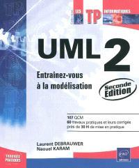 UML 2 : entraînez-vous à la modélisation