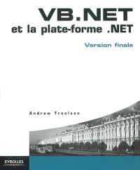 VB.Net et la plate-forme .Net : version finale