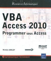 VBA Access 2010 : programmer sous Access