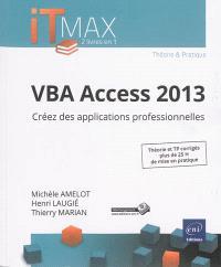 VBA Access 2013 : créez des applications professionnelles